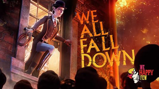We Happy Few: We All Fall Down Review - Bringing the Story to an Explosive End
