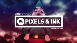 Pixels & Ink Podcast: Episode 334 - Good Ol' Fashioned Bro Down