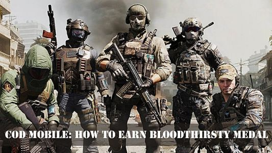 Call of Duty Mobile: How to Earn the Bloodthirsty Medal