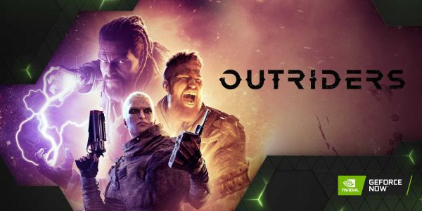 Check Out The Outriders Demo On The Go With GeForce NOW