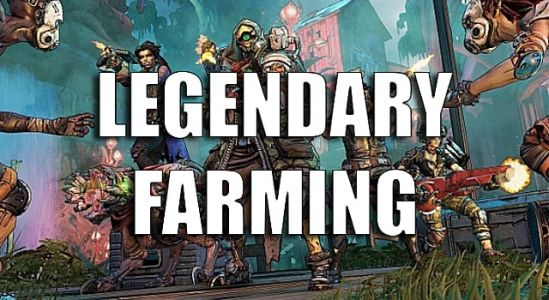 Borderlands 3 Guide: How to Farm Legendary Weapons and Gear