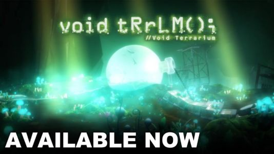 Void tRrLM; Terrarium Gets Launch Trailer