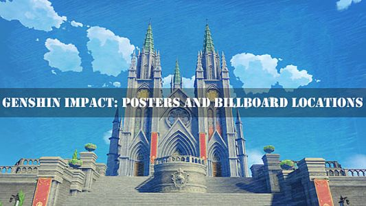 Genshin Impact: Posters and Billboards Locations