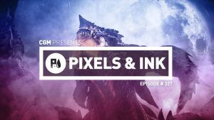 Pixels & Ink Podcast: Episode 327 - Considerate Souls