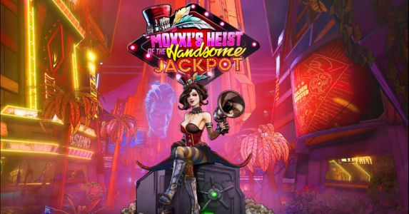Gearbox Announces Borderlands 3 DLC, Moxxi's Heist Of The Handsome Jackpot