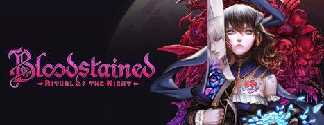 Now Available on Steam - Bloodstained: Ritual of the Night, 10% off!