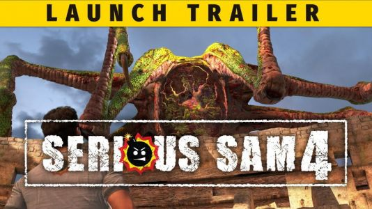 Serious Sam 4 Gets Launch Trailer