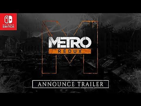 Metro Redux Brings the First Two Games to Switch Next Month