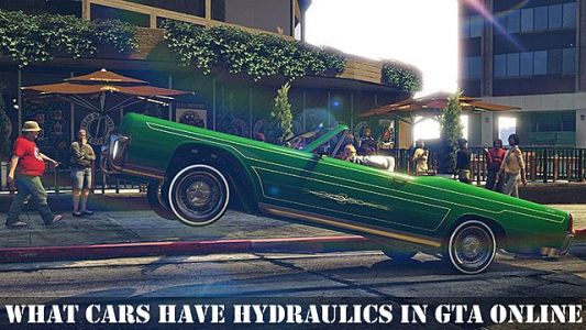 What Cars Have Hydraulics in GTA Online