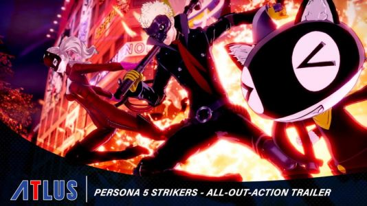 Persona 5 Strikers Gets All-Out-Attack Trailer