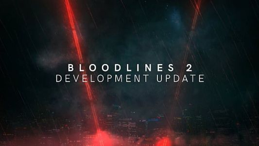 Vampire: The Masquerade - Bloodlines 2 Delayed With Change in Developer