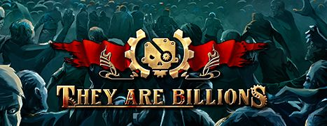 Now Available on Steam - They Are Billions, 10% off!