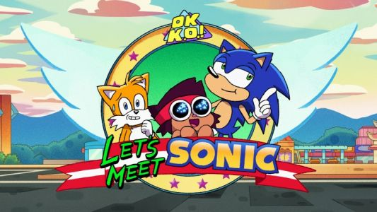 """Sonic The Hedgehog Joins """"OK K.O.! Let's Be Heroes"""" In An Upcoming Episode To Save The Day"""